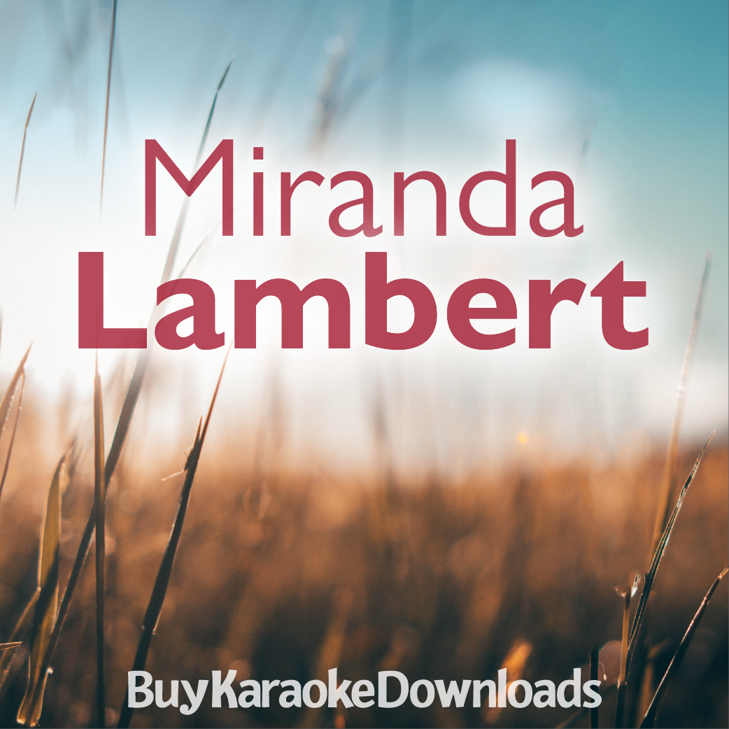 Best of Miranda Lambert